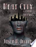 Meat City   Other Stories
