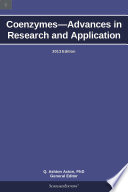 Coenzymes   Advances in Research and Application  2013 Edition