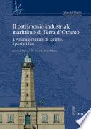 Il patrimonio industriale marittimo di Terra d'Otranto