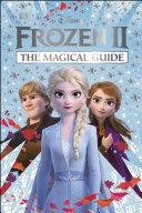 Disney Frozen 2 The Magical Guide Book