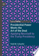 Presidential Power Meets the Art of the Deal