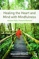 Healing the Heart and Mind with Mindfulness