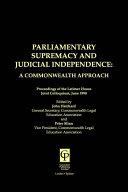 Parliamentary Supremacy   Judicial Supremacy