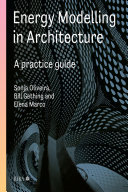 Energy Modelling in Architecture  A Practice Guide