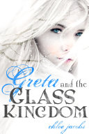 Pdf Greta and the Glass Kingdom