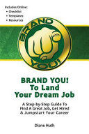 Brand You  to Land Your Dream Job