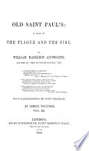Old Saint Paul s  a tale of the Plague and the Fire     With illustrations by John Franklin