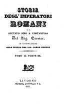 Storia degl'imperatori romani da Augusto sino a Costantino del signor Crevier