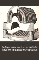 laxton s price book for architects  builders  engineers   contractors