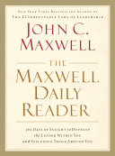 The Maxwell Daily Reader: 365 Days of Insight to Develop the ...