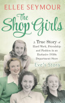 The Shop Girls: Eve's Story