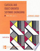 Classical and Object-oriented Software Engineering with UML and C++