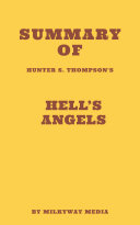 Pdf Summary of Hunter S. Thompson's Hell's Angels Telecharger