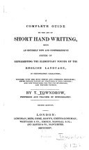 A Complete Guide to the Art of Short Hand Writing