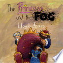 The Princess and the Fog