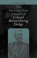The Sherman Tour Journals of Colonel Richard Irving Dodge