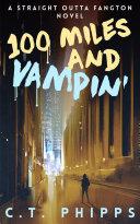 100 Miles and Vampin' [Pdf/ePub] eBook