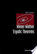 Wiener Wintner Ergodic Theorems