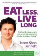Eat Less  Live Long