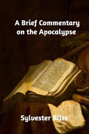 A Brief Commentary On The Apocalypse