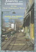 Anarchy and Community in the New American West: Madrid, New ...