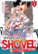 The Invincible Shovel  Manga  Vol  1