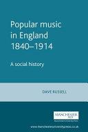 Popular Music in England 1840-1914
