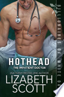 Hothead: The Impatient Doctor