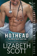 Hothead  The Impatient Doctor