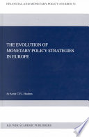 The Evolution Of Monetary Policy Strategies In Europe Book