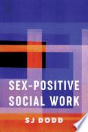 Sex Positive Social Work
