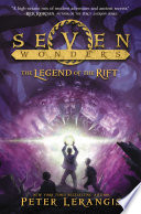 Seven Wonders Book 5 The Legend Of The Rift
