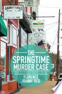 The Springtime Murder Case