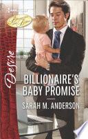 Billionaire s Baby Promise Book