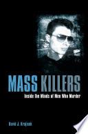 Mass Killers