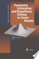Parameter Estimation And Hypothesis Testing In Linear Models Book PDF