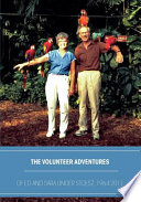The Volunteer Adventures of Ed and Sara Unger Stoesz, 1964-2011