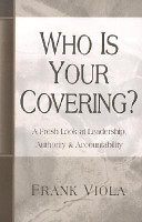 Who is Your Covering?