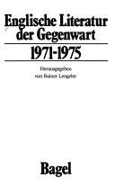 Englische Literatur der Gegenwart  1971 1975