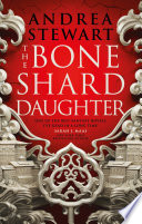 The Bone Shard Daughter