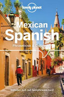 Lonely Planet Mexican Spanish Phrasebook and Dictionary