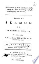 The Covenants of Works and Grace     Explained in a Sermon on Jeremiah Xxxi  33  Etc Book