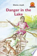 Books - Junior African Writers Series Lvl 1: Danger in the Lake | ISBN 9780435891244