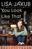 You Look Like That Girl