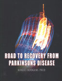 Road to Recovery from Parkinsons Disease Book