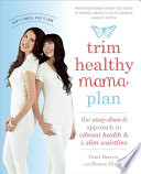 """Trim Healthy Mama Plan: The Easy-Does-It Approach to Vibrant Health and a Slim Waistline"" by Pearl Barrett, Serene Allison"