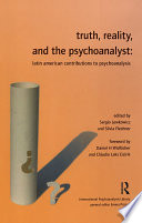 Truth  Reality and the Psychoanalyst Book