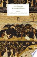Jane Austen s Manuscript Works