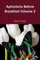 Aphorisms Before Breakfast Volume 2