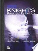 Knight S Forensic Pathology Fourth Edition Book PDF